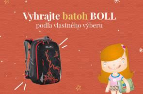 SÚŤAŽ o školský batoh BOLL podľa vlastného výberu!