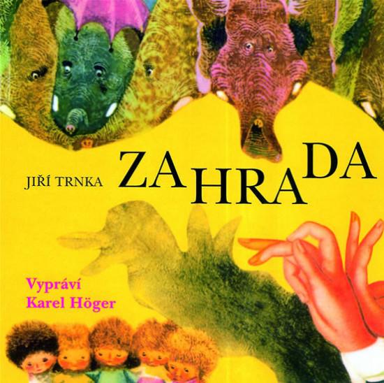 Zahrada -  Jiří Trnka - CD