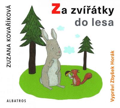 Za zvířátky do lesa - audiokniha na CD - mp3