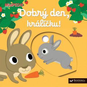 Levně Dobrý den, králíčku!