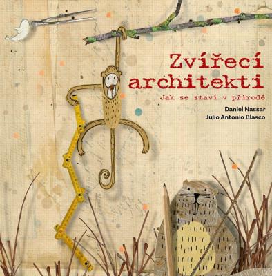 Levně Zvířecí architekti