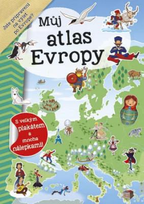 Můj atlas Evropy + plakát a samolepky