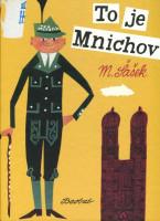 To je Mnichov