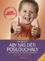 Jak mluvit, aby nás děti poslouchaly, 2. rozšířené vydání