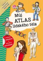 Můj atlas lidského těla + plakát a samolepky