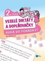 Veselé diktáty a doplňovačky - Hurá do pohádky  2. třída