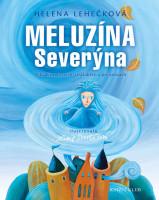 Meluzína Severýna - Pohádky o čertech, strašidlech a princeznách