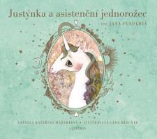 Justýnka a asistenční jednorožec - audiokniha na CD