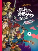 Super Spellsword Sága, Legenda o nekonečnu