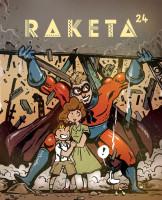 Časopis Raketa č. 24 - Hrdinové