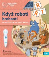 Kouzelné čtení - Kniha - Když roboti brebentí