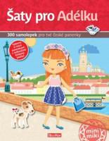 Šaty pro Adélku - kniha samolepek pro tvé české panenky