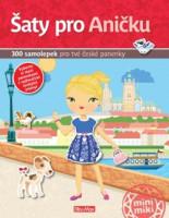 Šaty pro Aničku - kniha samolepek pro tvé české panenky