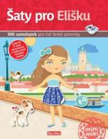 Šaty pro Elišku - kniha samolepek pro tvé české panenky