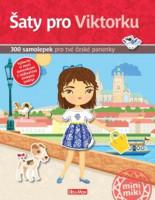 Šaty pro Viktorku - kniha samolepek pro tvé české panenky