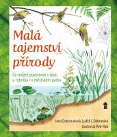 Malá tajemství přírody: Co můžeš pozorovat v lese, u rybníka i v městském parku
