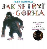 CD Jak se loví gorila - Petr Skoumal