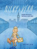 Nicky & Věra - Příběh Nicholase Wintona a jeho dětí